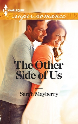 Review: The Other Side of Us – Sarah Mayberry