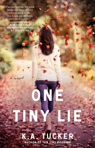 Review: One Tiny Lie (Ten Tiny Breaths #2) – K. A. Tucker