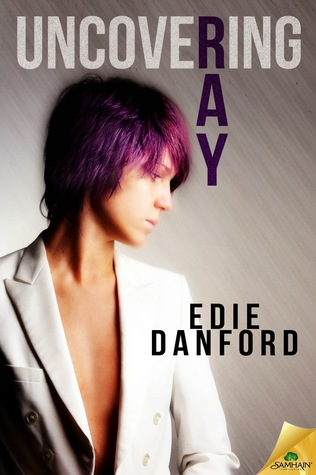 Review: Uncovering Ray – Edie Danford