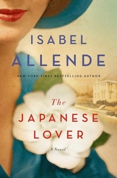 Review: The Japanese Lover – Isabel Allende