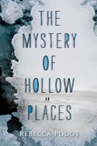 The Mystery of Hollow Places cover - (un)Conventional Bookviews