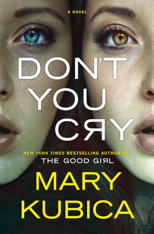 Review: Don't You Cry – Mary Kubica