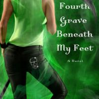 Review: Fourth Grave Beneath My Feet – Darynda Jones