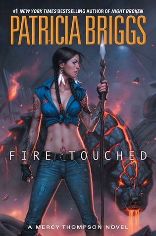 Review: Fire Touched – Patricia Briggs
