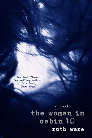 Review : The Woman in Cabin 10 – Ruth Ware