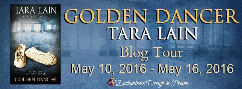 Blogtour Review : Golden Dancer - Tara Lain