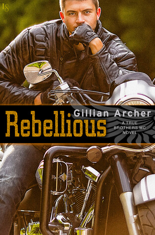 Review: Rebellious – Gillian Archer