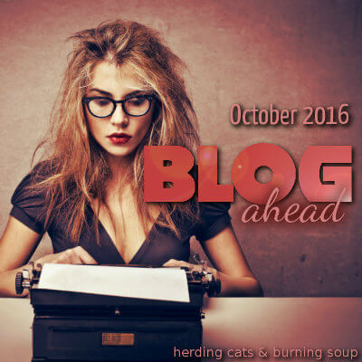 Blog Ahead October 2016 – Sign-up Post
