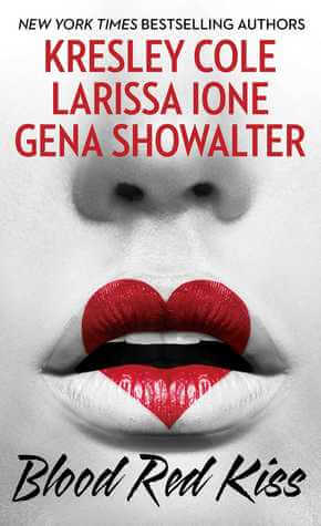 Review: Blood Red Kiss – Larissa Ione, Kresley Cole & Gena Showalter