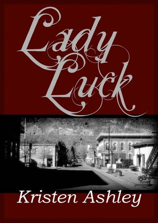Review: Lady Luck – Kristen Ashley