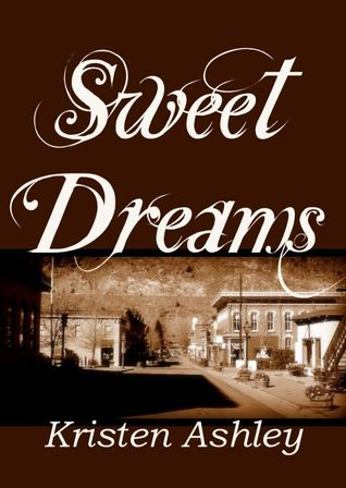 Review: Sweet Dreams – Kristen Ashley
