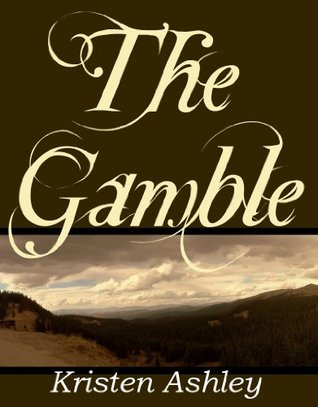 Review: The Gamble – Kristen Ashley