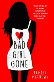 Bad Girl Gone cover - (un)Conventional Bookviews - Weekend Wrap-up