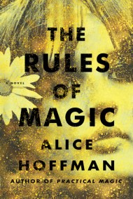 The Rules of Magic cover - (un)Conventional Bookviews - Weekend Wrap-up