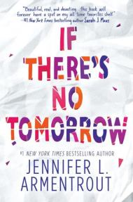 If There's No Tomorrow cover - (un)Conventional Bookviews - Weekend Wrap-up
