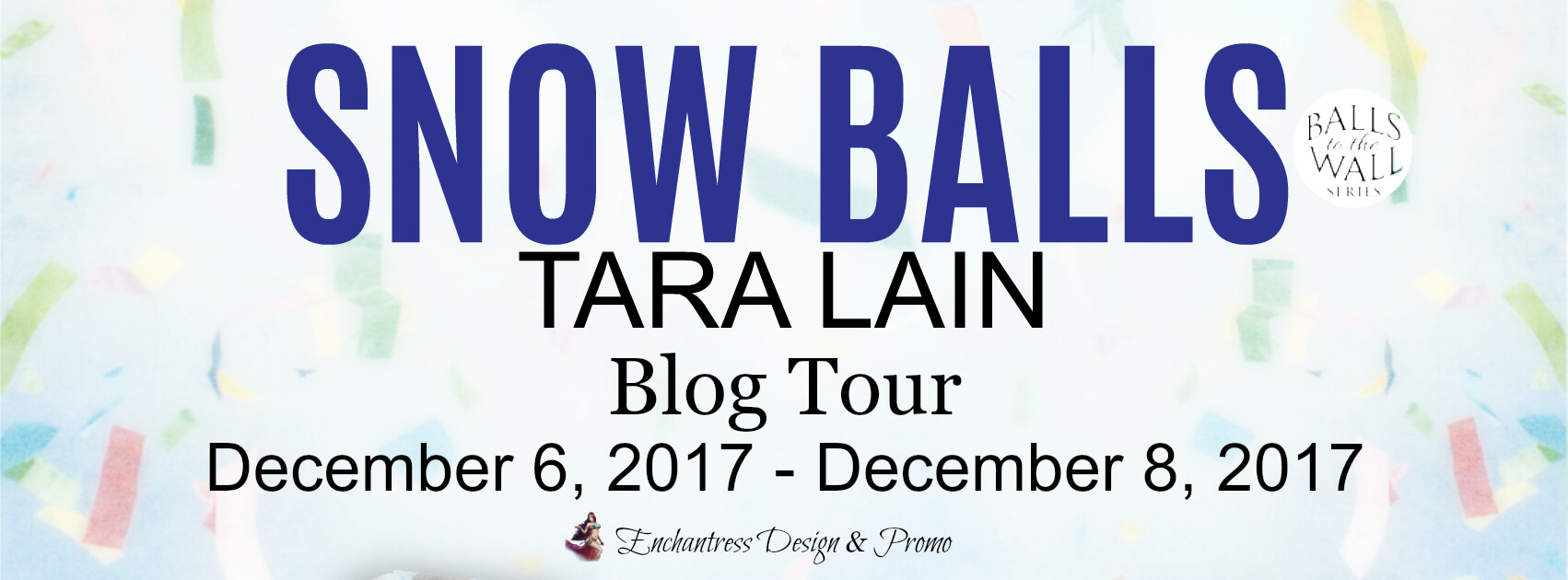 Blogtour Review : Snow Balls - Tara Lain