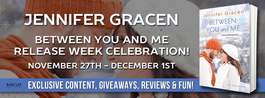 #ReleaseDay Celebration: Between You And Me - Jennifer Gracen