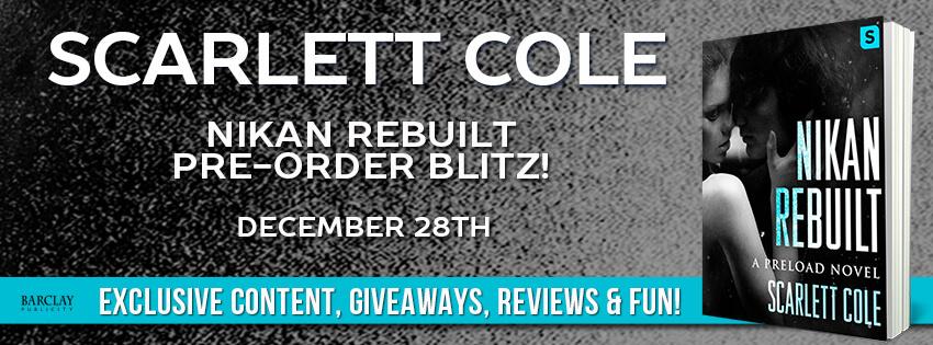 Pre-order Blitz: Nikan Rebuilt - Scarlett Cole