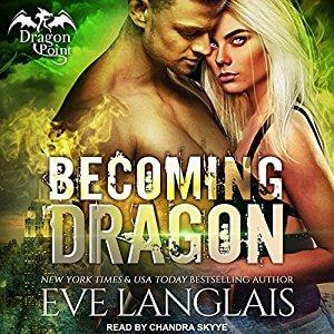 Audio Review: Becoming Dragon – Eve Langlais