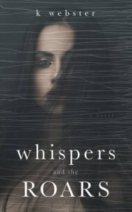 Whispers and the Roars cover - (un)Conventional Bookviews - Weekend Wrap-up