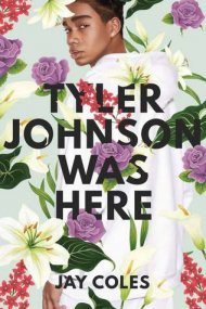 Tyler Johnson Was Here cover - (un)Conventional Bookviews - Weekend Wrap-up