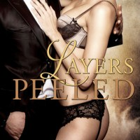 Layers Peeled (Layers Trilogy #2) – Lacey Silks