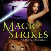 Review: Magic Strikes – Ilona Andrews