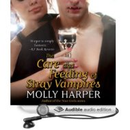The Care and Feeding of Stray Vampires audiocover - (un)Conventional Bookviews
