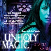 #Audio #Bookreview: Unholy Magic – Stacia Kane