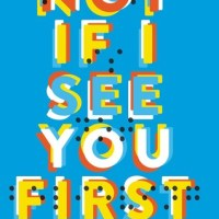 Review: Not If I See You First – Eric Lindstrom