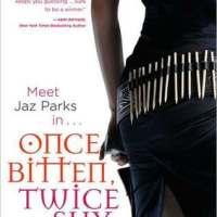 Review: Once Bitten, Twice Shy – Jennifer Rardin