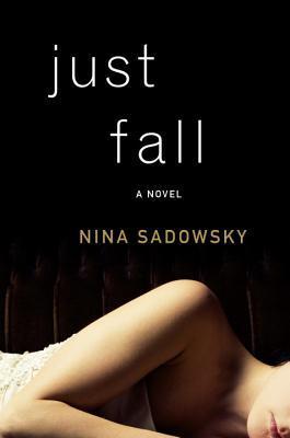 Review: Just Fall – Nina Sadowsky