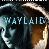 Review: Waylaid – Kim Harrison