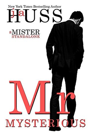 Review: Mr. Mysterious – J.A. Huss