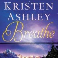 Review: Breathe – Kristen Ashley