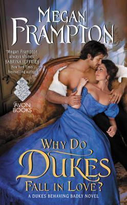 Review : Why Do Dukes Fall in Love – Megan Frampton
