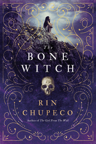Review: The Bone Witch – Rin Chupeco