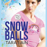 Blogtour Review : Snow Balls – Tara Lain