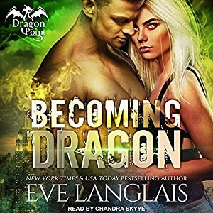 Audio Review: Becoming Dragon – Eve Langlais
