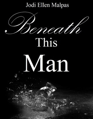 Blogger Wife Chat Review: Beneath This Man – Jodi Ellen Malpas