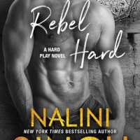 Review: Rebel Hard – Nalini Singh