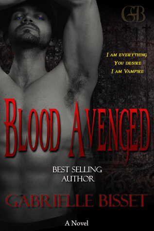 Review ~ Blood Avenged ~ Gabrielle Bisset