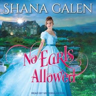 Audio Review ~ No Earls Allowed ~ Shana Galen
