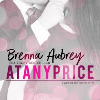 Review ~ At Any Price ~ Brenna Aubrey #RAREParis