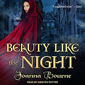 Audio Review ~ Beauty Like the Night ~ Joanna Bourne