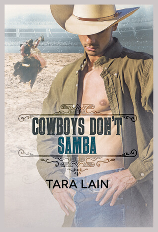 Blogger Wife Chat Review: Cowboys Don't Samba – Tara Lain (@TaraLain @VivianaIzzo)