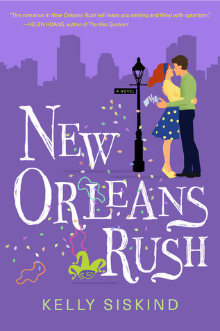 ARC Review: New Orleans Rush – Kelly Siskind