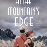 ARC Review ~ At the Mountain's Edge ~ Genevieve Graham #NewRelease2019