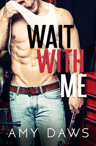 Review ~ Wait With Me ~ Amy Daws  #(un)EarthingaBookishBounty