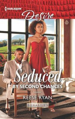 ARC Review ~ Seduced by Second Chances ~ Reese Ryan (@ReeseRyanWrites)